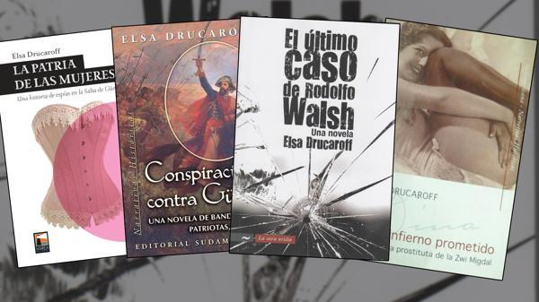 Las cuatro novelas escritas por Elsa Drucaroff, la intelectual que adhirió al kirchnerismo y que expresó todo su dolor por la corrupción K